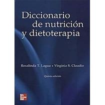 Diccionario De Nutrición Y Dietoterapia ¿ Lagua, Claudio