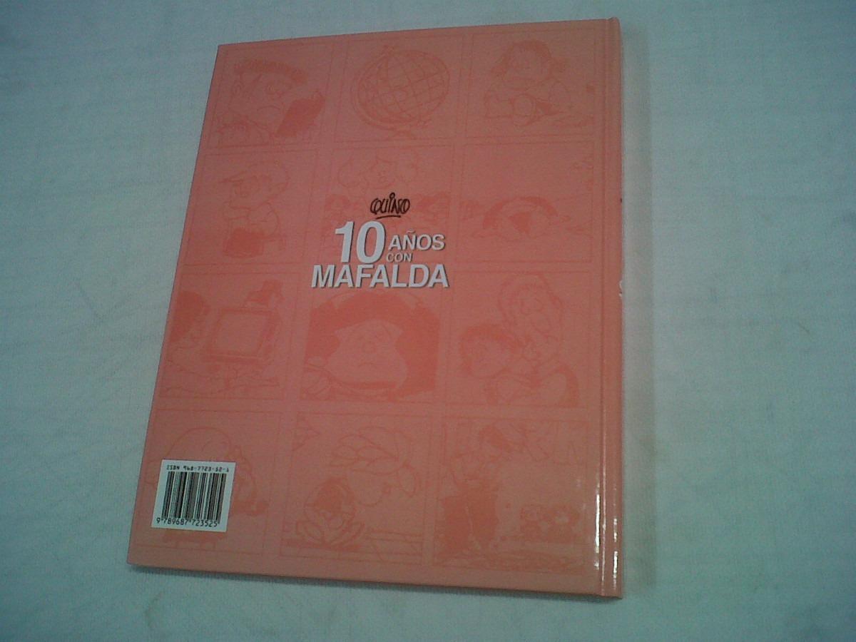 10 Anos Con Mafalda by Quino (Spanish) Hardcover Book