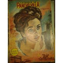 Comics Leyendas De Pancho Villa