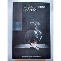 Libro - El Documento Apócrifo - Gabriel Cerda Vidal