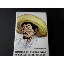Chamula, Un Pueblo Indio De Los Altos De Chiapas