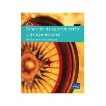 Libro Direccion De La Produccion Y De Operaciones Decisiones