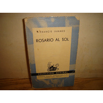 Rosario Al Sol - Francis Jammes
