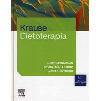 Krause Dietoterapia 13a Ed 2014 Mahan !nuevos Y Originales!