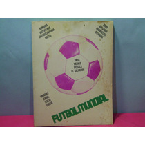 Ejemplar Sobre Mundial De Futbol Mexico 70