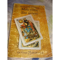 Libro Mala Yerba Y Esa Sangre, Mariano Azuela