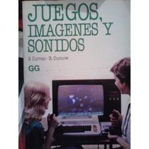 Juegos. Imagenes Y Sonidos, S. Curran, Ed Gg