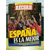 Revista Record, España Campeon Mundial 2010 En Sudafrica