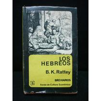 B. K. Rattey, Los Hebreos.
