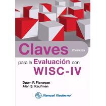Pack 20 Libros Claves Para La Evaluación Con Wisc-iv.