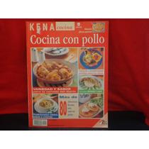 Kena. Cocina Con Pollo, Armonía, México, Año Xxvi, Núm. 4.