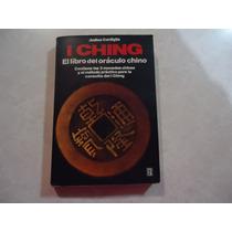 I Ching: El Libro Del Oráculo Chino Autora: Judica Cordiglia