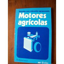 Motores Agrícolas-manuales Educ.agropecuaria-edi-trillas-rm4