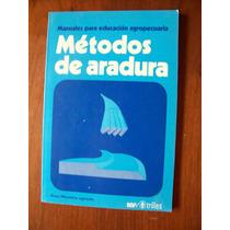 Métodos De Aradura-manuales Educ.agropecuaria-ed-trillas-rm4