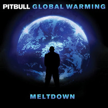 Pitbull Global Warming Meltdown (nuevo Y Original)