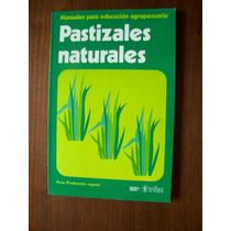 Pastizales Naturales-manuales De Educación-agropecuaria-rm4