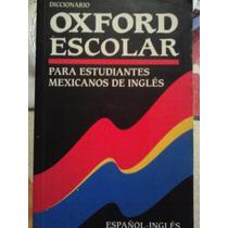 Diccionario Espanol-ingles Oxford Escolar Para Estudiantes