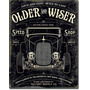 Poster Metalico Vintage Retro Old & Wiser Speed Shop Loud An