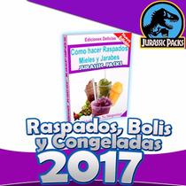 El Mejor Libro Como Hacer Raspados Mieles Y Jarabes 2017