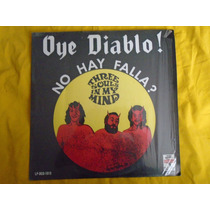 Three Souls In My Mind Oye Diablo! No Hay Falla?