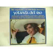 Yolanda Del Rio 1983 Lp Promocional Semi Nuevo De Coleccion