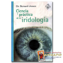 Ciencia Y Practica De La Iridologia - Dr. Bernard Jensen