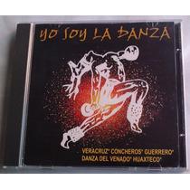 Yo Soy La Danza Varios Musica Mexicana Cd Raro Rm4