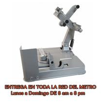 Soporte Para Esmeriladora 7 Pulg.base Cortadora De Metales