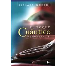 Libro Toque Cuantico Reiki Terapia Energetica Sanacion Aura