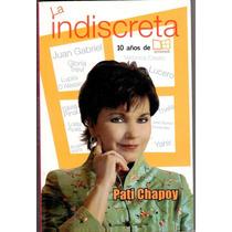 Paty Chapoy Libro La Indiscreta Anecdotas 2006