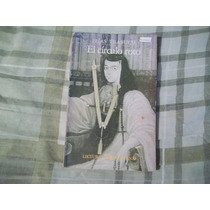 Libro El Círculo Roto, Elías Trabulse.