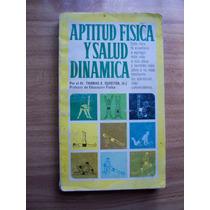 Aptitud Física Y Salud Dinamica-dr.thomas Cureton-press-rm4