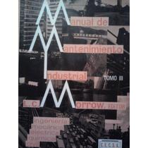 Manual De Mantenimiento Industrial 3, Morrow