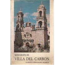 Monografía De Villa Del Carbón. Gilberto Hernández Monrroy