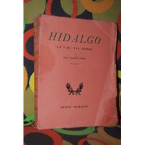 Hidalgo Por Luis Castillo Ledón Volumen 1 Primera Edición
