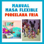 Kits Masa Flexible Porcelana Fria Paso A Paso