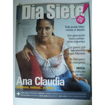 Revista Dia Siete 167 Ana Claudia Talentosa Exitosa