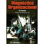 Diagnostico Organizacional 6/ed - Dario Rodriguez / Alfaomeg