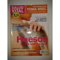 Revista Salud Vital Huesos Gana La Batalla Al Dolor