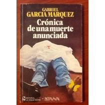 Crónica De Una Muerte Anunciada. García Márquez 1a. Edición