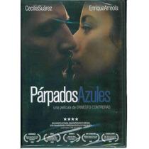 Parpados Azules. Cecilia Suarez Y Enrique Arreola. En Dvd.