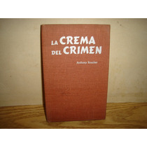 La Crema Del Crimen - Anthony Boucher