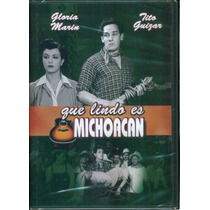 Que Lindo Es Michoacan. Gloria Marin Y Tito Guizar. En Dvd