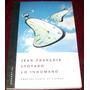 Libro Jean-francois Lyotard Lo Inhumano Omm Envio Gratis