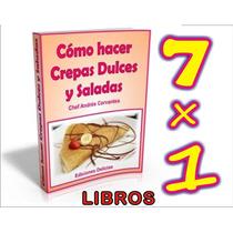 Aprende Hacer Crepas Dulces Y Saladas + Regalos.envio Gratis