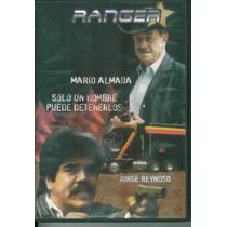 Ranger. Mario Almada Y Jorge Reynoso. Formato Dvd