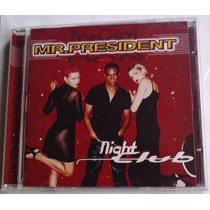 Mr President Night Club Cd Mexicano Raro 1a Ed 1997 Rm4