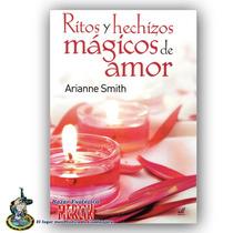 Ritos Y Hechizos Mágicos De Amor, Encuentra Pareja