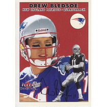 2000 Fleer Tradition Drew Bledsoe Qb Patriots