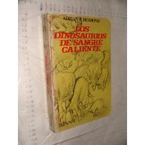 Libro Los Dinosaurios De Sangre Caliente , Adrian J. Desmond